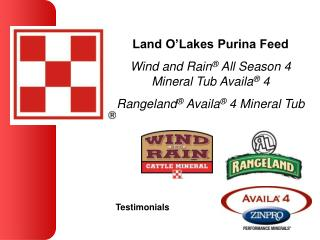 Land O Lakes Purina Feed Wind and Rain  All Season 4  Mineral Tub Availa  4 Rangeland  Availa  4 Mineral Tub