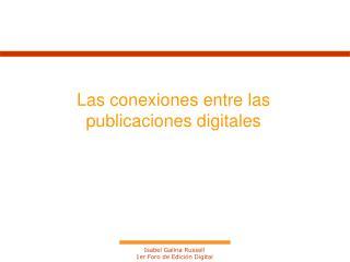 Las conexiones entre las publicaciones digitales
