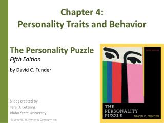 Chapter 4:  Personality Traits and Behavior