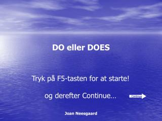 DO eller DOES