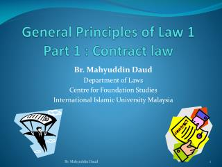 General Principles of Law 1 Part 1 : Contract law