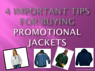 4 Important Tips For Buying Promotional Jackets