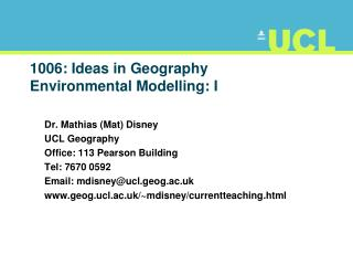 1006: Ideas in Geography Environmental Modelling: I