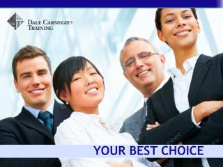 YOUR BEST CHOICE