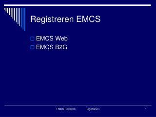 Registreren EMCS