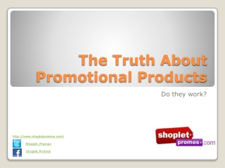 The Truth About Promotional Products