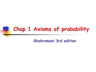 Chap 1 Axioms of probability  Ghahramani 3rd edition