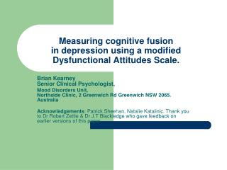 Measuring cognitive fusion  in depression using a modified Dysfunctional Attitudes Scale.