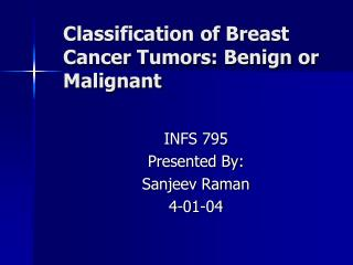 Classification of Breast Cancer Tumors: Benign or Malignant