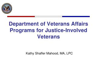 Department of Veterans Affairs Programs for Justice-Involved Veterans