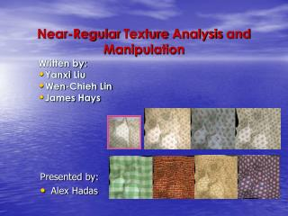 Near-Regular Texture Analysis and Manipulation