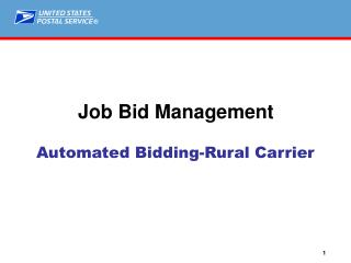 Automated Bidding-Rural Carrier