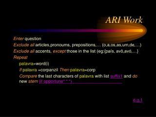 ARI Work