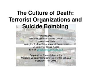 The Culture of Death: Terrorist Organizations and Suicide Bombing