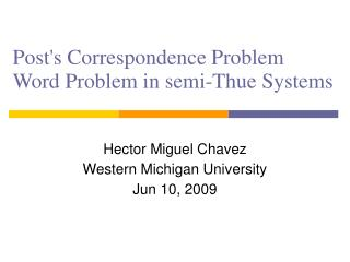 Posts Correspondence Problem Word Problem in semi-Thue Systems
