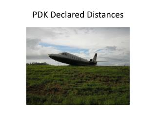 PDK Declared Distances