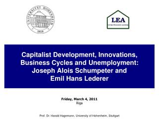 Capitalist Development, Innovations, Business Cycles and Unemployment:  Joseph Alois Schumpeter and