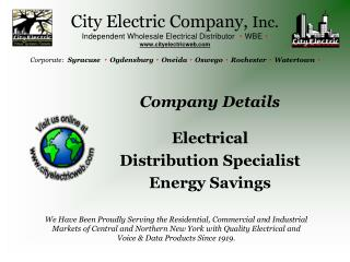 City Electric Company, Inc. Independent Wholesale Electrical Distributor   WBE    cityelectricweb   Corporate:  Syracuse