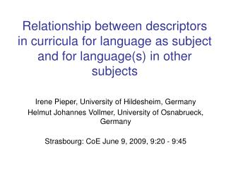 Relationship between descriptors in curricula for language as subject and for languages in other subjects