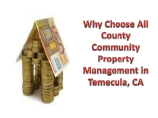 Why Choose All County Community Property Management in Temec