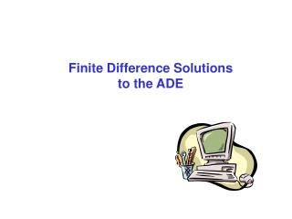 Finite Difference Solutions to the ADE