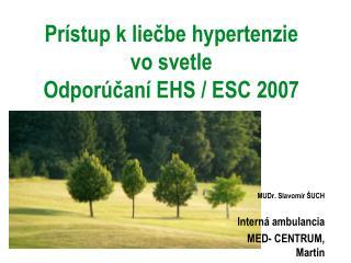 Pr stup k liecbe hypertenzie  vo svetle  Odpor can  EHS
