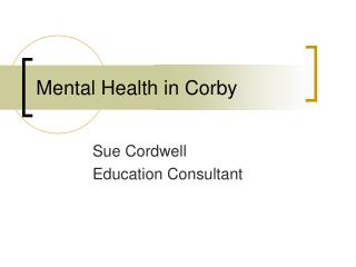 Mental Health in Corby