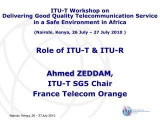 Role of ITU-T  ITU-R