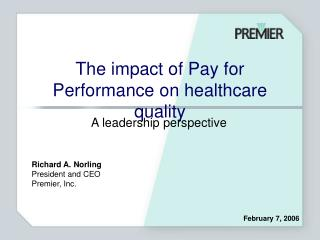 The impact of Pay for Performance on healthcare quality
