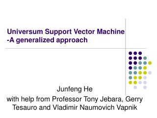 Universum Support Vector Machine -A generalized approach
