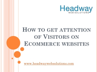 How to get attention of Visitors on Ecommerce websites