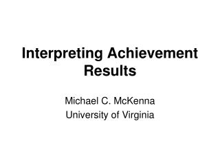 Interpreting Achievement Results