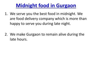 Mid Night Food in Gurgoan