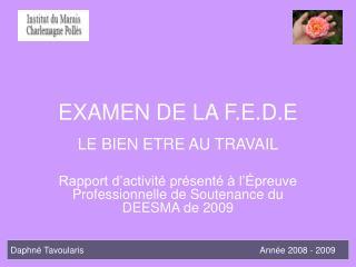 EXAMEN DE LA F.E.D.E
