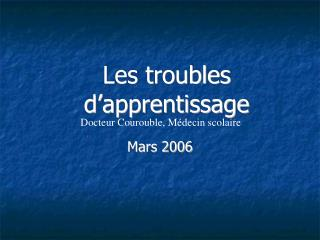 Les troubles d apprentissage