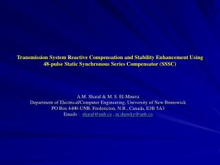 Transmission System Reactive Compensation and Stability Enhancement Using 48-pulse Static Synchronous Series Compensator