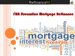 Why Should You Need FHA Refinance Mortgage