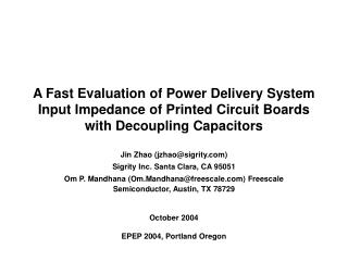A Fast Evaluation of Power Delivery System Input Impedance of Printed Circuit Boards with Decoupling Capacitors