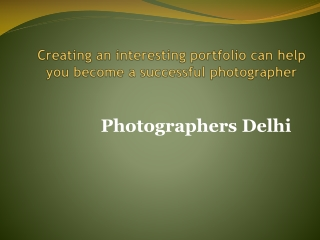 Photographers Delhi