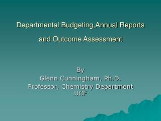 Departmental Budgeting,Annual Reports and Outcome Assessment