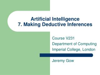 Artificial Intelligence  7. Making Deductive Inferences