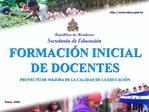 Rep blica de Honduras Secretar a de Educaci n