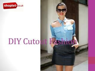 DIY Cutout Fashion
