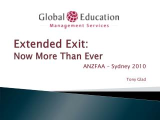 Extended Exit: Now More Than Ever