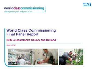 World Class Commissioning Final Panel Report