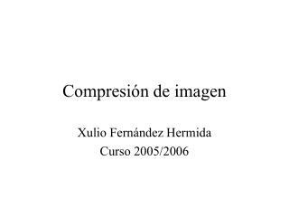 Compresi n de imagen