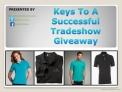 Keys To A Successful Tradeshow Giveaway