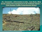 A 2  Geography : Deforestation in India.  Case Study :What are the causes and consequences in the Andaman Islands   Chri