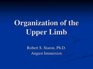 Organization of the Upper Limb
