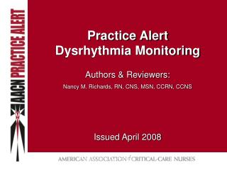 Practice Alert Dysrhythmia Monitoring
